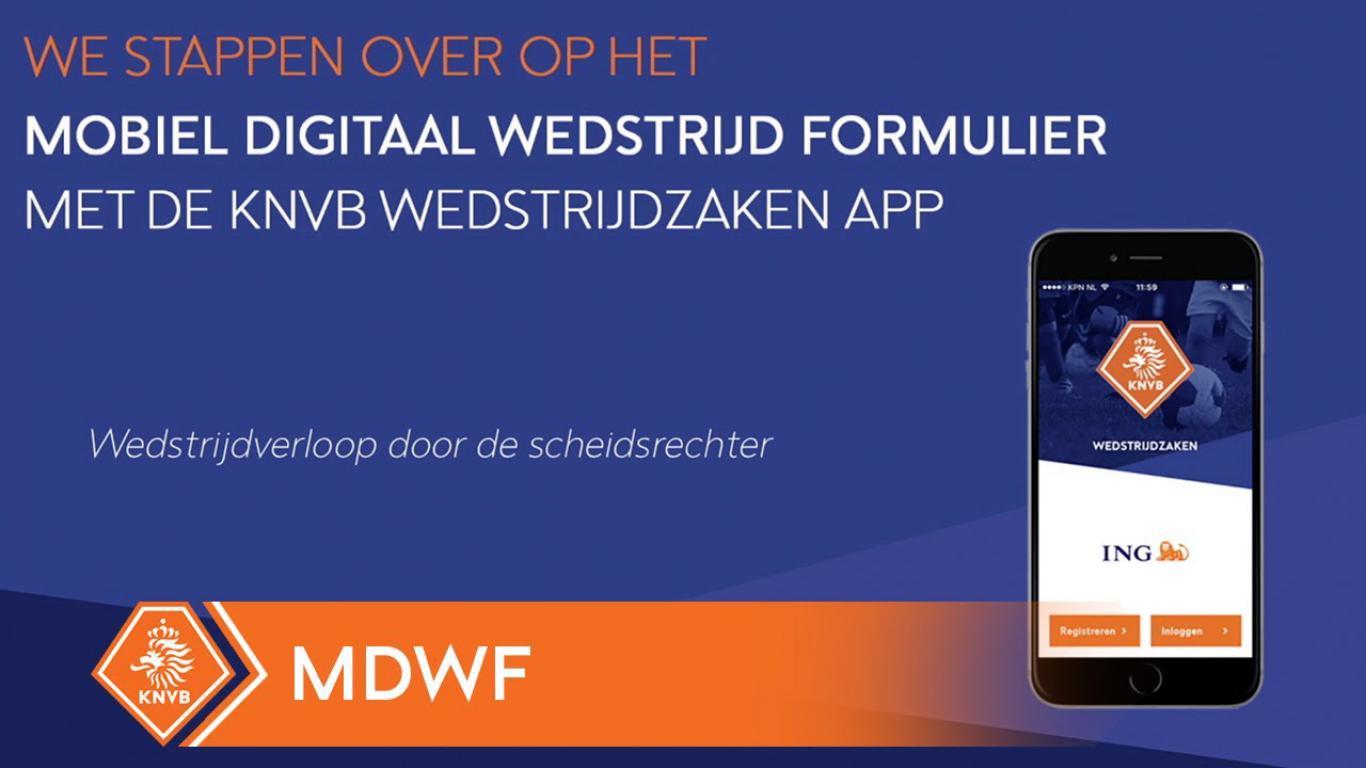 Amateurvoetbal aan de slag met het mobiele digitale wedstrijdformulier (mDWF)