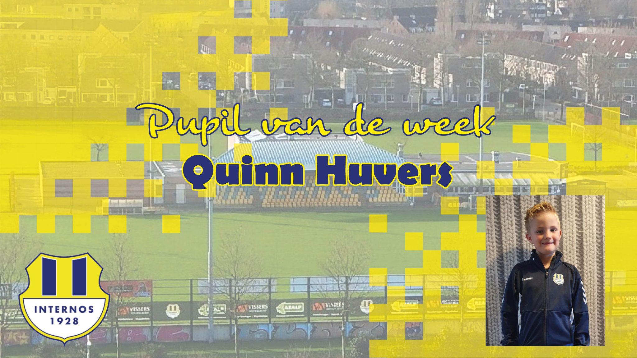 Pupil van de week: Qiunn Huvers